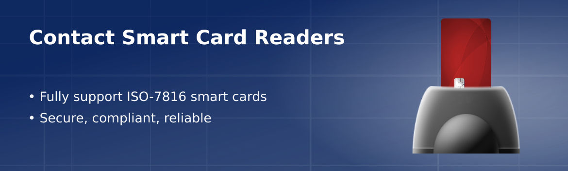 Smart card readers for ISO-7816 compliant contact chip smart cards for use with desktop, laptop and mobile.